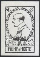 ITALIA - PRO FIUME / FIUME O MORTE - Bologna 1920 - Scrittori