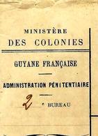 1910 GUYANNE FRANCAISE BAGNE RELEGUES  Relégué Faury évadé Le 21 Mai 1906 Toujours En évasion VOIR DESCRIPTION - Documents Historiques