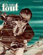 Je Sais Tout : On Pourra S'évader Des Sous-marins Coulés  (février 1936) - Books, Magazines, Comics