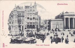 Amsterdam Dam Met Damrak ± 1902 Levendig Veel Trams    557 - Amsterdam
