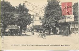 LE RAINCY Place De La Gare - Embarcadère Du Tramway De MONTFERMEIL - Le Raincy