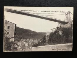 39 -  SAINT CLAUDE - Pont Suspendu Sur La Vallée Du Tacon  - 389 - Saint Claude