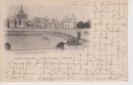 CPA Précurseur Château De Chantilly - Façade Principale - Correspondance De Collectionneuses De Cartes Voyagé En 1899 - Chantilly