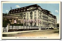 CPA Deauville La Plage Fleurie Le Royal Hotel - Deauville