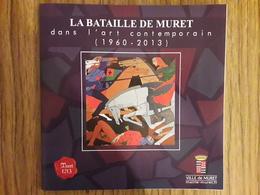 Muret  LA BATAILLE DE MURET Dans L'art Contemporain - Histoire
