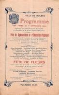 Programme Des Fêtes Du 7 Septembre 1924 Bolbec 76 Fête De Gymnastique Le Havre Bléville Fécamp Caudebec Fête Des Fleurs - Programmes