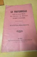 LIVRE ANCIEN LA FRANTERNELLE SOCIETE DE SECOURS MUTUELS DES OUVRIERS DU BATIMENT DE BOLBEC ET ENVIRONS - Livres, BD, Revues