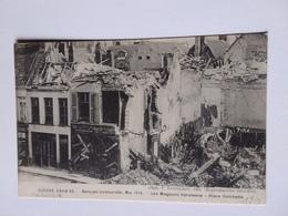 BERGUES  BOMBARDEMENT MAI JUIN 1915 LES MAGASINS VANSTEENE PLACE GAMBETTA   GUERRE 1914 15 - Bergues