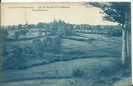 LA CREUSE PITTORESQUE - SAINT MARTIN- SAINTE CATHERINE - Vue Générale - Other Municipalities