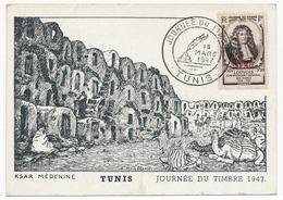 TUNISIE - Carte Locale - Journée Du Timbre 1947 TUNIS (Louvois) - Ksar Médénine - Avec Vignette Au Dos - Tunisie (1888-1955)