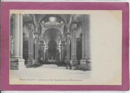 25.- BESANÇON  . Interieur De L' Eglise De La Madeleine - Besancon