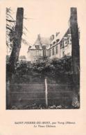 SAINT-PIERRE-DU-MONT (58), Par Varzy En 1931 - Le Vieux Château - Lévy Et Neurdein Réunis,éditeurs - Autres Communes