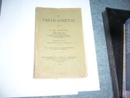 ( Arboriculture Horticulture ) La Taille Lorette - Unclassified