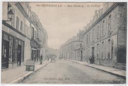 SAINTE MENEHOULD RUE CHANZY LE COLLEGE 1912 TBE - Sainte-Menehould