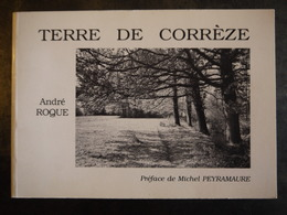 TERRE DE CORREZE EN PHOTOS  ANDRE ROQUE - Auvergne