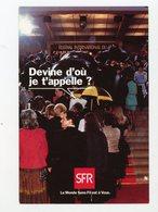 Carte Pub : DEVINE D'OU JE T'APPELLE? - SFR - - Advertising