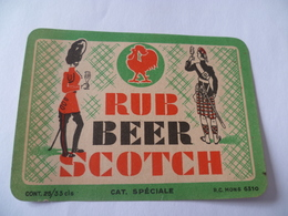 Ancienne étiquette RUB BEER SCOTCH Mons - Whisky