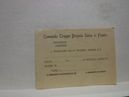 TESSERA  ---  FIUME  -- ISTRIA --   COMANDO TRUPPE BRIGATA SESIA IN FIUME - Documentos Antiguos
