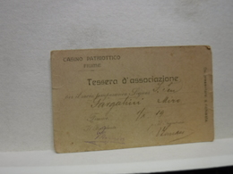TESSERA  ---  FIUME  -- ISTRIA --    TESSERA  CASINO PATRIOTTICO-- 1919 - Vieux Papiers