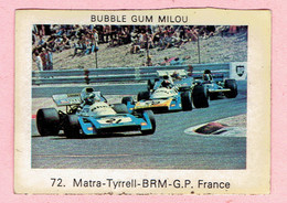 Sticker - DUBBLE GUM - MILOU - 72. Matra-Tyrrell-BRM-G.P. France - Stickers