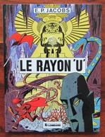 Rayon U ( Le ) Par E.P. JACOBS - Blake Et Mortimer