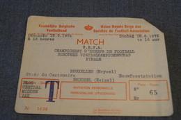 Ancien Ticket Coupe D'Europe UEFA,la Finale De 1972,championnat D'Europe,14,5 Cm. Sur 10,5 Cm. - Soccer