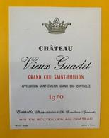 12473 - Château Vieux Guadet 1970  Saint-Emilion - Bordeaux