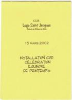 Menu. Franç-Maçonnerie. Loge Saint Jacques. Villers-la-Ville. 2002. - Menus
