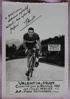 Cyclisme : Valentin Huot , Champion De France 1957, Publicité Bartissol - Wielrennen