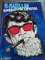 Geri Et A P.Duchateau. Le. Magellan.  Opération Crystal - Boeken, Tijdschriften, Stripverhalen
