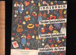 Dépliant Touristique : INNSBRUCK Tiroler Spezialitäten Spielwaren Kunst Keramik Glas Hute Halstücher Stoffe Kleidung - Reiseprospekte