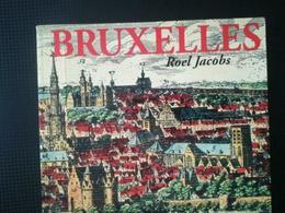 BRUXELLES L HISTOIRE SANS LA VILLE LIVRE RÉGIONALISME BELGIQUE - Cultuur