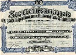 Société Internationale De Participation Aux Industries Chimiques; Part Sociale - Industrie