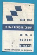 Suikerzakje.- SASSENHEIM. SIKKENS. 10 JAAR PERIODESCHEMA. 1949 - 1959. Sugar. Suiker. - Sucres