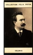 Francisque Delmas, Chanteur Lyrique Bariton-Basse Né à Lyon † Saint-Alban-de-Montbel - Collection Photo Felix POTIN 1900 - Félix Potin