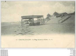 17 CHATELAILLON. Plage Devant Casino Vers 1900 - Châtelaillon-Plage