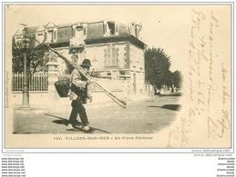 14 VILLERS-SUR-MER. Vieux Pêcheurs De Crevettes Et Poissons 1902 - Villers Sur Mer
