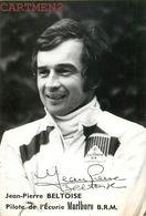 AUTOGRAPHE DEDICACE JEAN-PIERRE BELTOISE PILOTE AUTOMOBILE MALBORO SPORT RALLYE GRAND PRIX MONACO PARIS-DAKAR - Grand Prix / F1