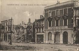 59 - CAMBRAI - LE CRÉDIT LYONNAIS ET LA SOCIÉTÉ GÉNÉRALE - Cambrai