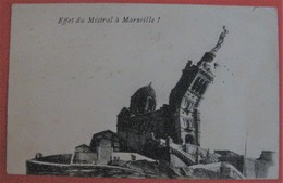 13 - EFFET DU MISTRAL A MARSEILLE Régionalisme Humour Fantaisie - Arles