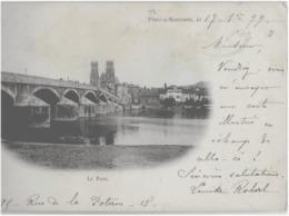PONT-A-MOUSSON - LE PONT  -CARTE PRECURSEUR -  SUPERBE - 1899 - Pont A Mousson