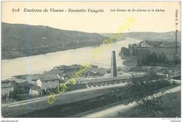 REVENTIN VAUGRIS . Les Usines De St-Christ Et Le Rhône .  Environs De VIENNE . - Otros Municipios