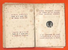 Ww1 Livret 1915 Cinq Prières Pour Le Temps De La Guerre Par Francis Jammes 64 Pages LibrArt Catholique Paris - 1914-18