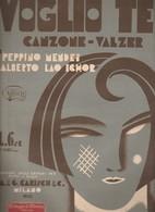 Spartito VOGLIO TE Di P. MENDEI E A. LAO SCHOR - Ed. Carisch & C. Milano 1933 - Volksmusik