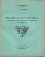 Jean Babelon, Médaillons D'or Du Trésor D'Arras - Livres & Logiciels