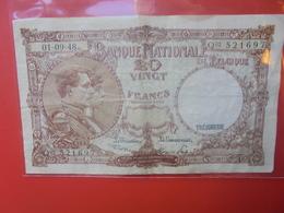 BELGIQUE 20 FRANCS 1948 CIRCULER - [ 6] Tesorería
