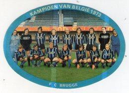 AUTOCOLLANT . STICKER . FOOTBALL . VOETBAL . F.C . BRUGGE . KAMPIOEN  VAN BELGIE  1973 ( Voir L'état ) - Autocollants