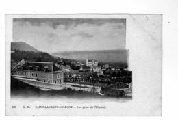 SAINT- LAURENT-DU-PONT - Vue Prise De L'Hopital - Saint-Laurent-du-Pont