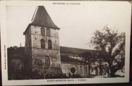 Cpa, Saint-Quentin, L'Eglise, Environs De Tullins, Isère-38, éd Bijoux à Tullins,écrite En 1933 - France