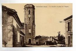 32 - PAUILHAC ( Gers ) - Le Clocher Et Place De L' Eglise - France